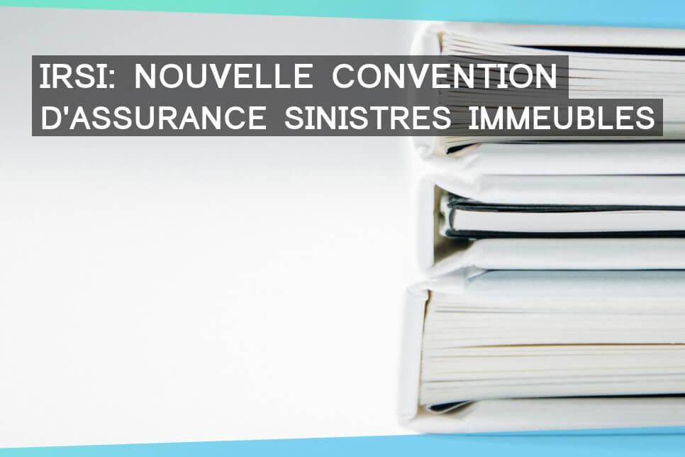 La convention IRSI est rentrée en production officiellement le 6 juin 2018.